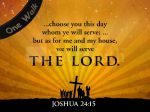 as-for-me-and-my-house-we will serve the Lord