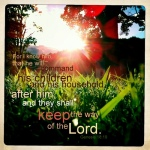 keep the way of the Lord.